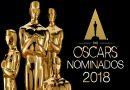 Los Oscar 2018 / Segunda Parte